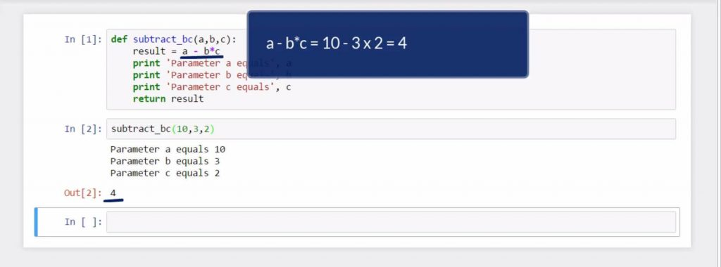 Creating Python Functions Containing a Few Arguments: a-b*c = 10 - 3x2 = 4