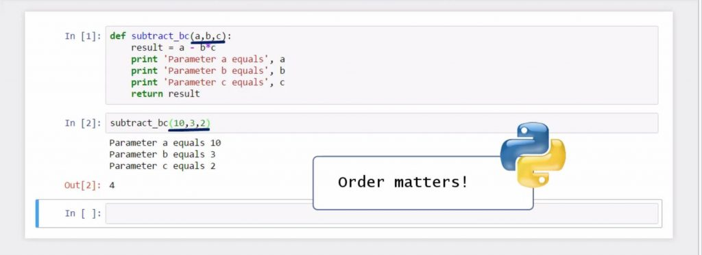 Creating Python Functions Containing a Few Arguments: order matters: parameter a equals 10, parameter b equals 3, parameter c equals 2