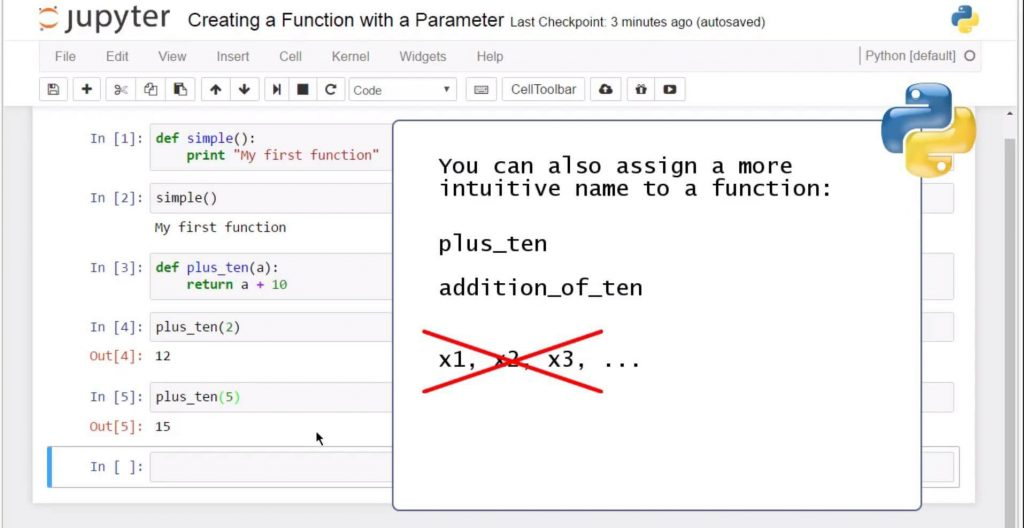 Creating a Python Function with a Parameter: you can also assign a more intuitive name to a function