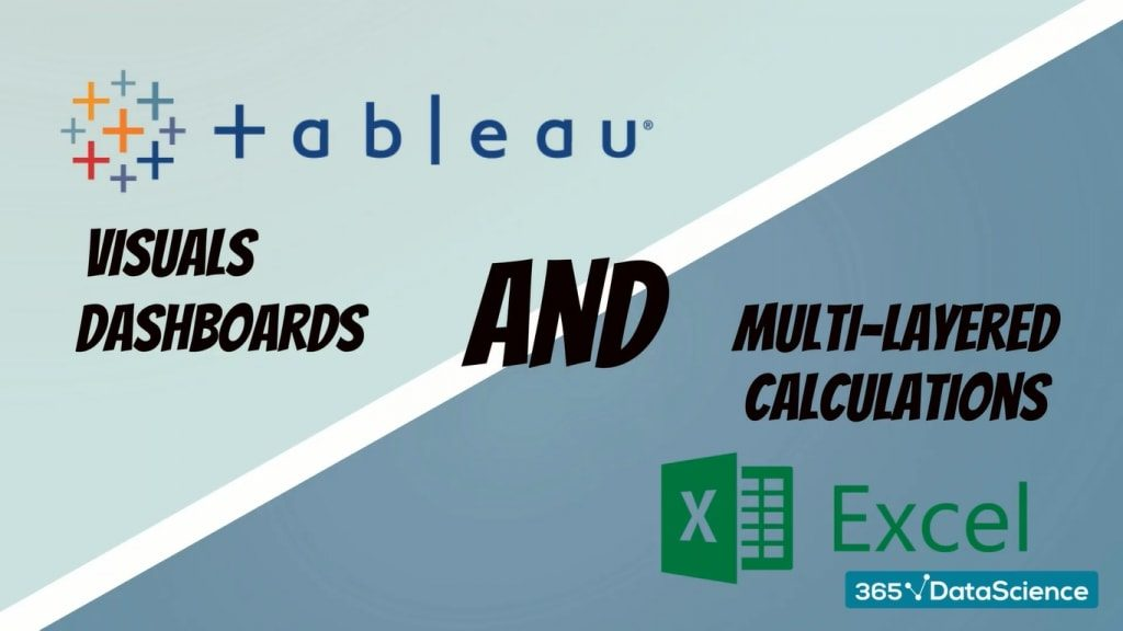 Tableau vs Excel: We need both Tableau and Excel!
