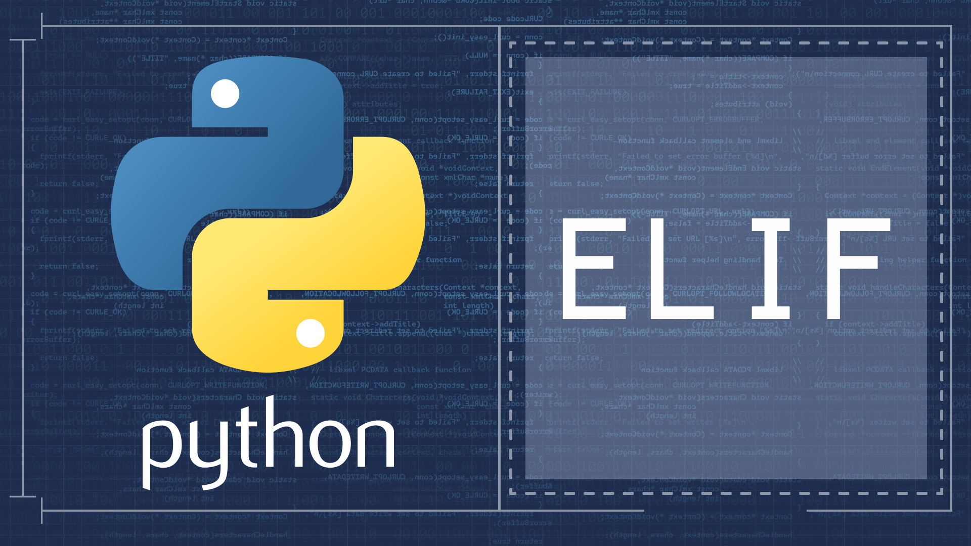 What is Elif in Python?