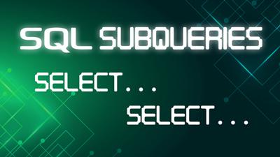 SQL Subqueries
