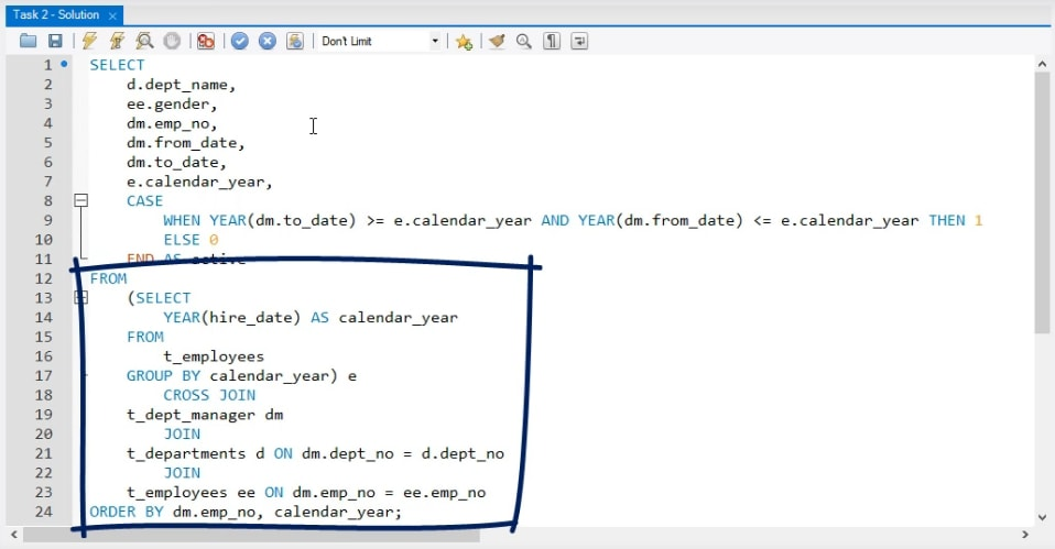 From statement, business task in sql