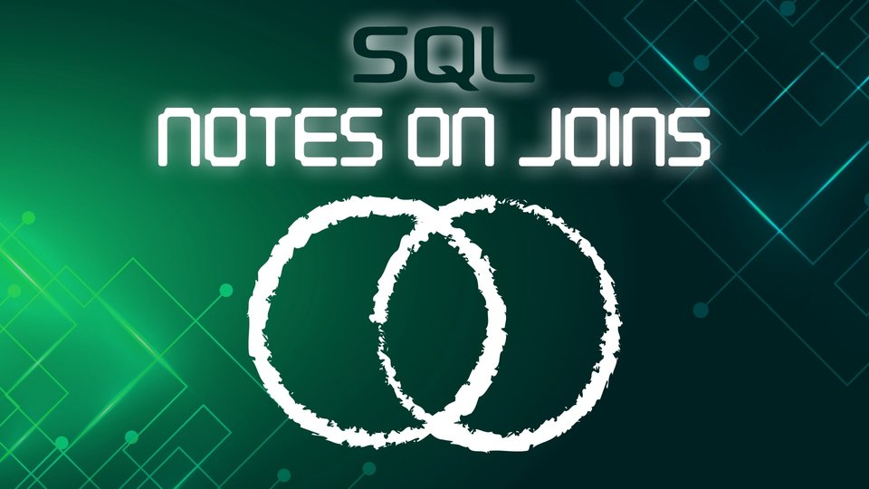 A Few Notes on the Joins Syntax in SQL