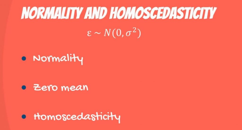 Normality and Homoscedasticity: characteristics