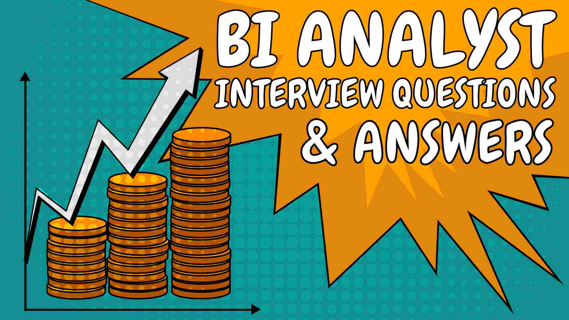 BI Analyst Interview Questions And Answers 2020