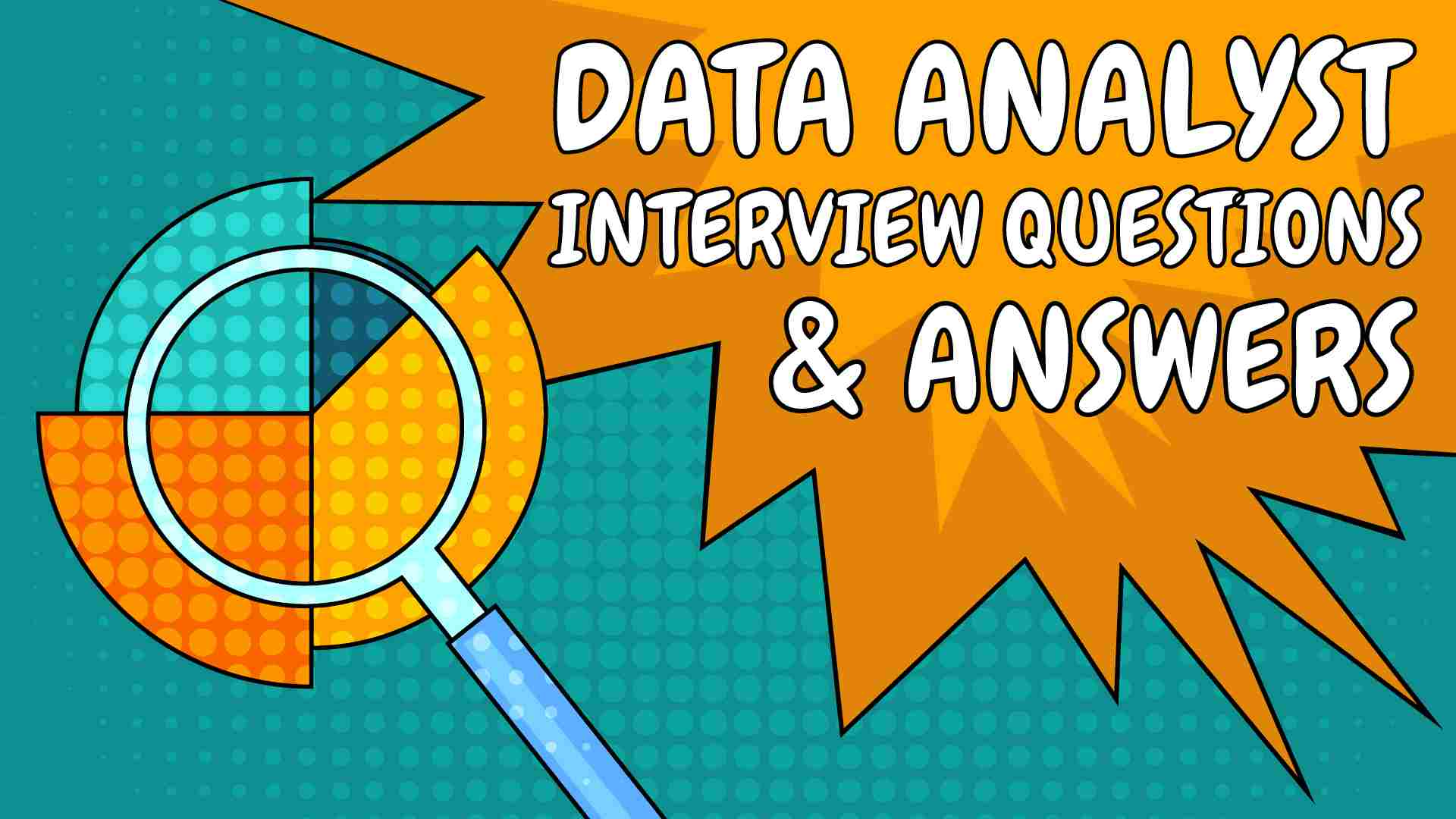 data analyst interview questions and answers, data analyst interview