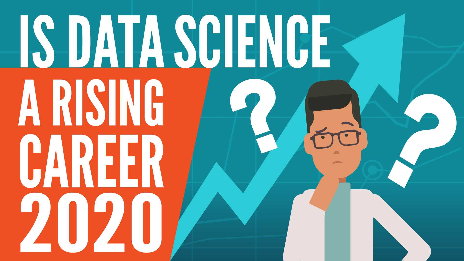 Are Data Science Careers On the Rise in 2020?