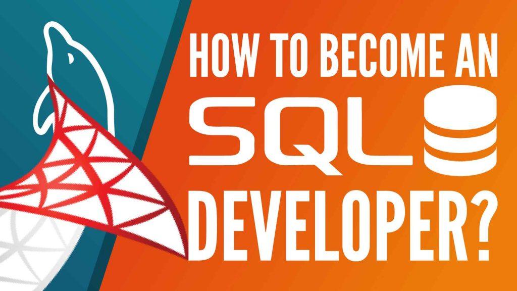 sql developer, how to become an sql developer, can you become an sql developer