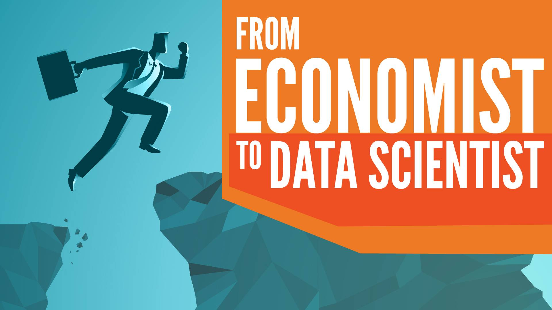 transition to data science from economics, from economist to data scientist
