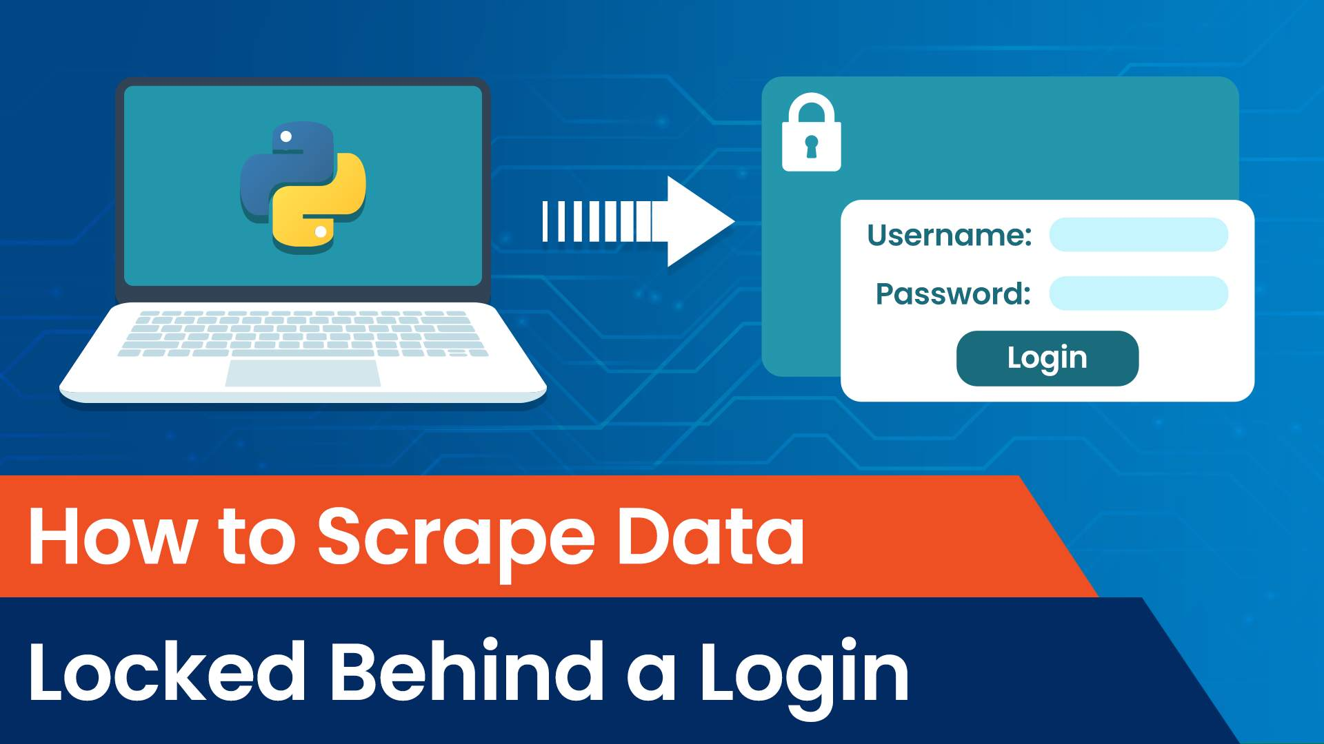 scrape data locked behind a login, how to scrape data locked behind a login, web scraping, scraping data that requires login