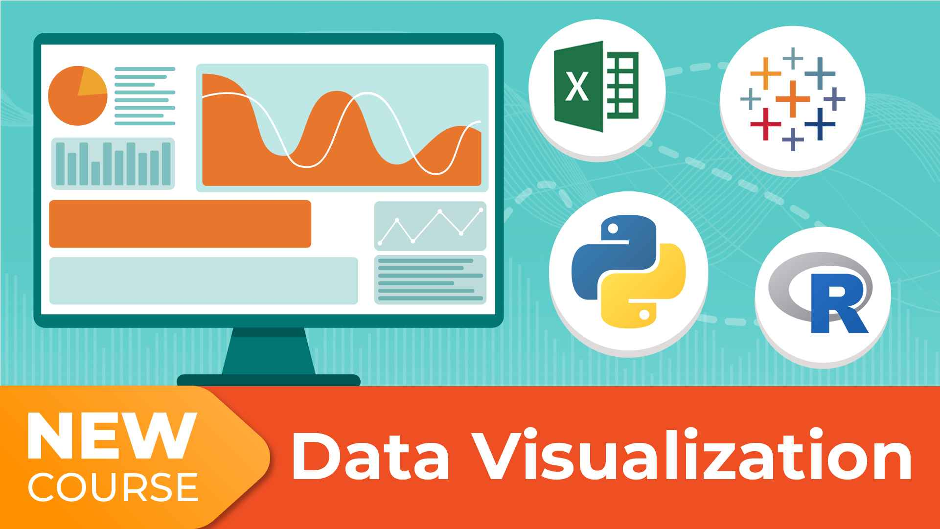 New Course! Data Visualization with Python, R, Tableau, and Excel