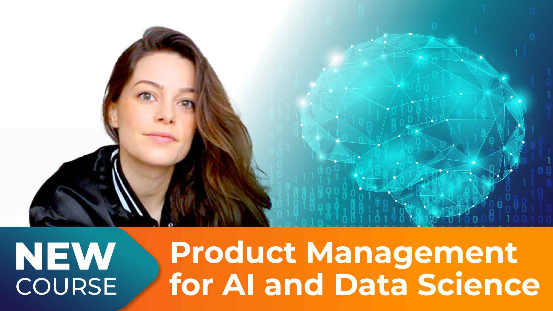 New Course! Product Management for AI & Data Science with Danielle Thé