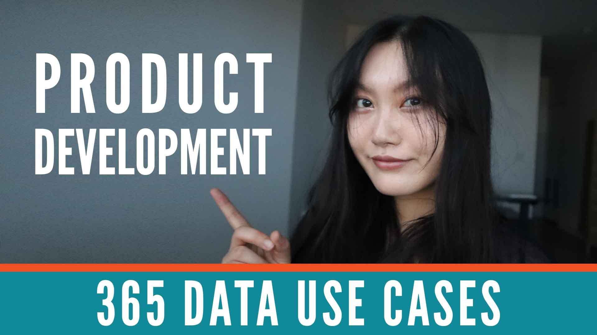 Data Use Cases: Product development with Tina Huang