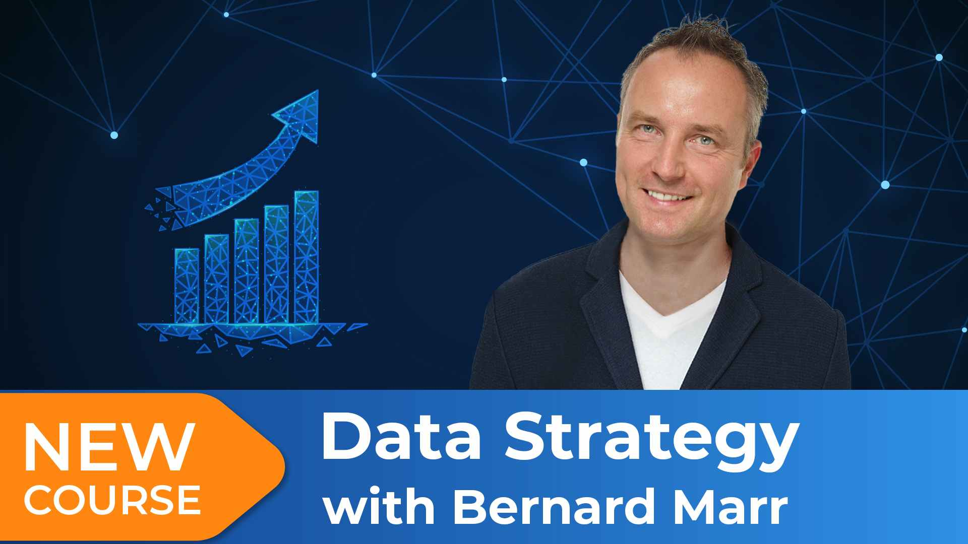 New Course! Data Strategy with Bernard Marr