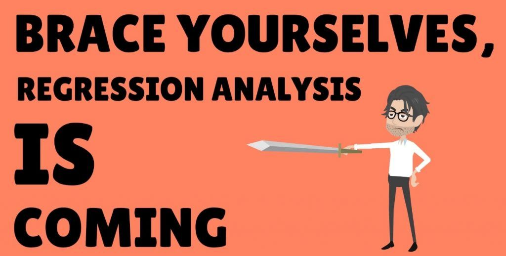 Regression Analysis is coming, linear regression