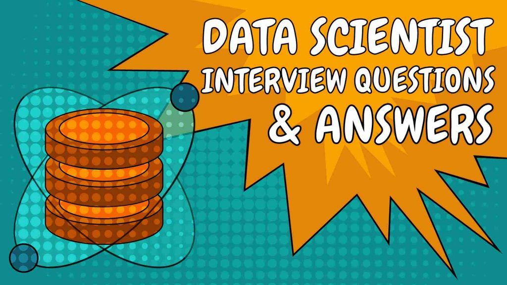 data scientist interview questions and answers, data scientist interview
