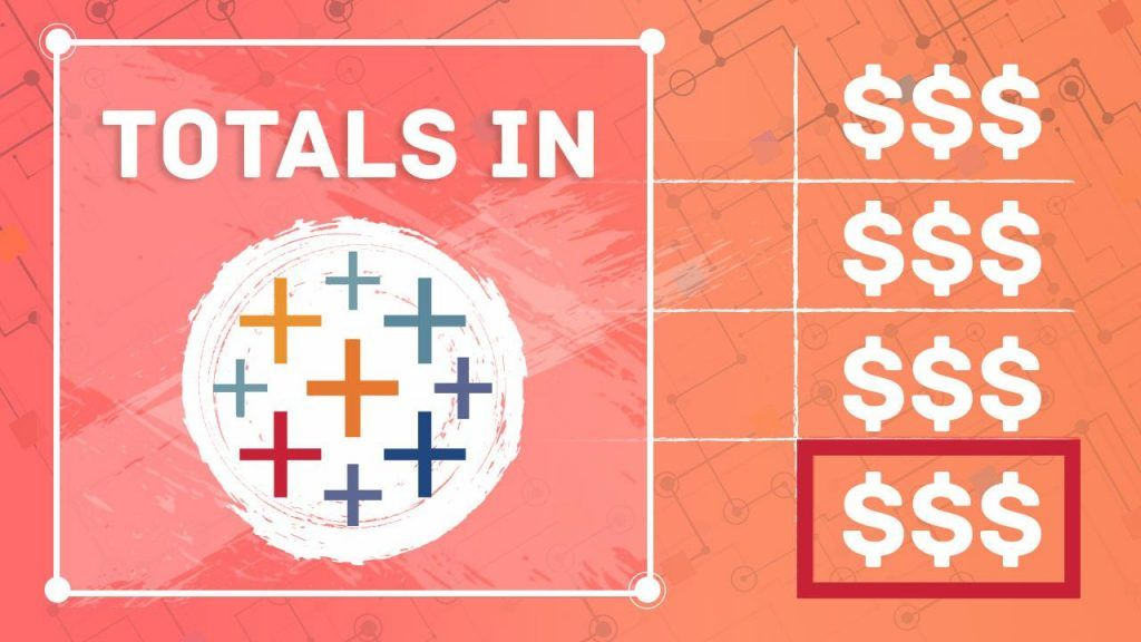 how to display totals in tableau, totals in tableau