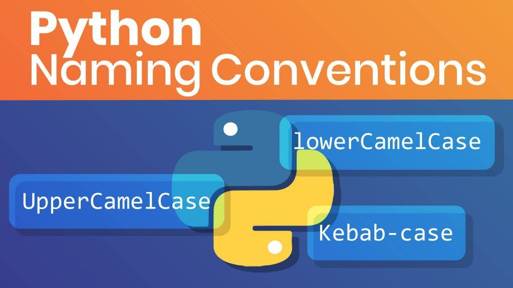 python naming conventions, python programming