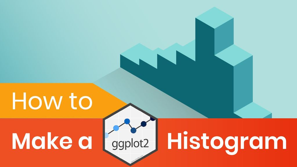 Histogram in R: How to Make a GGPlot2 Histogram?