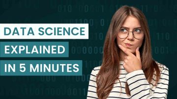 What Is Data Science? (Explained in 5 Minutes)