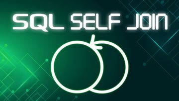 Learning How to Use the SQL SELF JOIN