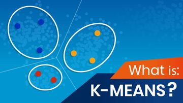 What Is K-means Clustering?