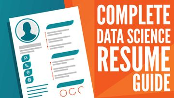 How to Write A Data Science Resume – The Complete Guide (2021)