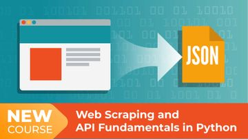 New Course! Web Scraping and API Fundamentals in Python