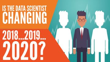 The Data Scientist From 2018 To 2020: What Has Changed?