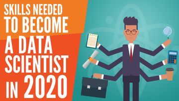 What Are the Skills You Need to Become a Data Scientist in 2020?