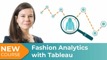 New Course! Fashion Analytics with Tableau