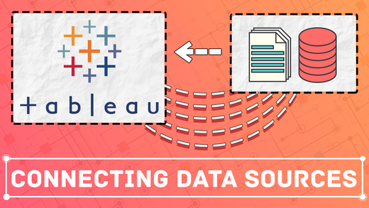 Connecting data sources to Tableau