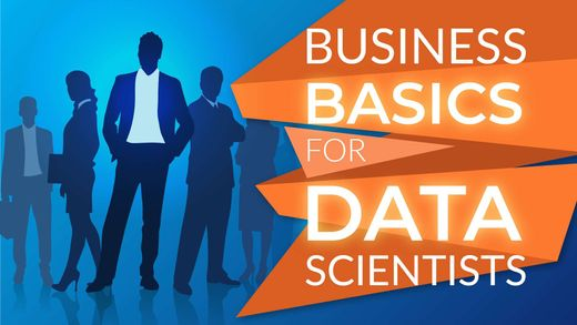 5 Business Basics for Data Scientists