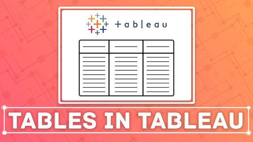 How to Create a Table in Tableau?