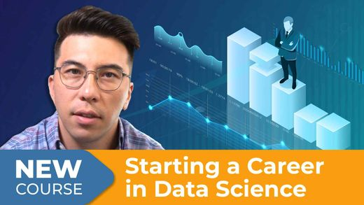 New Course! Starting a Career in Data Science
