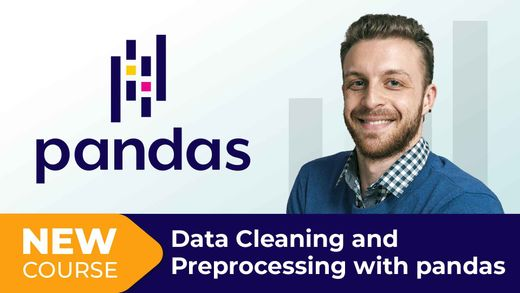 New Course! Data Cleaning and Preprocessing with pandas