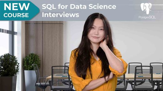 New Course! SQL for Data Science Interviews with Tina Huang